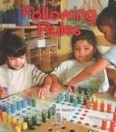 Following Rules by Robin Nelson