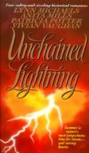 Unchained Lightning by Anita Mills, Patricia A. Potter, Vivian Vaughan