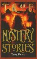 "True Mystery Stories (""Read Along"") by Terry Deary"