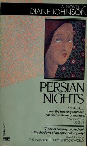 Persian nights by Diane Johnson