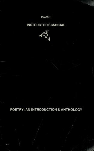 Poetry, an introduction & anthology by Edward Proffitt