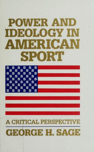 Power and ideology in American sport