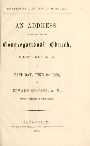 President Lincoln in history by Edward Searing