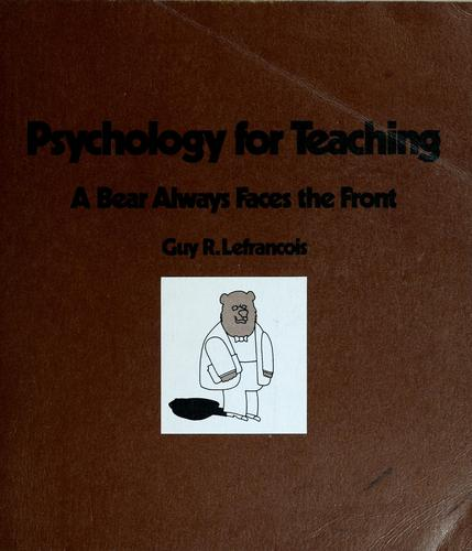 Psychology for teaching by Guy R. Lefrançois