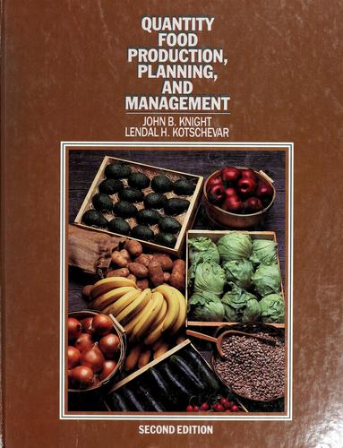 Quantity food production, planning, and management by John Barton Knight