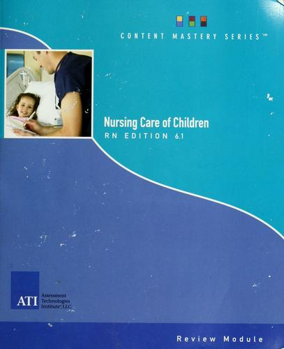 Registered nurse nursing care of children review module by contributors, Penny Fauber-Moore ... [et al.] ; editor in-chief, Leslie Schaaf Treas.