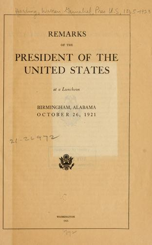 Remarks of the President of the United States at a luncheon by Harding, Warren G.