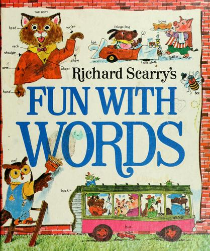 Richard Scarry's Fun with words.