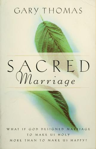 Sacred Marriage (paperback) 2002 by Thomas, Gary L.