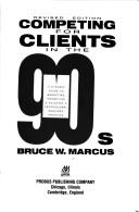 Competing for Clients in the '90s