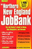 The Northern New England JobBank by Steven Graber