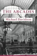 The Arcades by Michael Davidson