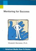 Mentoring for Success (Ami How-To Series) by Karen Massetti Miller, Elizabeth Weinstein