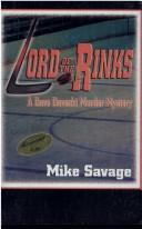 Lord of the Rinks by Mike Savage